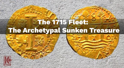 Photo of Obverse and Reverse of 8 Escudo Lima Gold Coin with Gradient On top and 1715 Fleet The Archetypal Sunken Treasure in White Text in Center