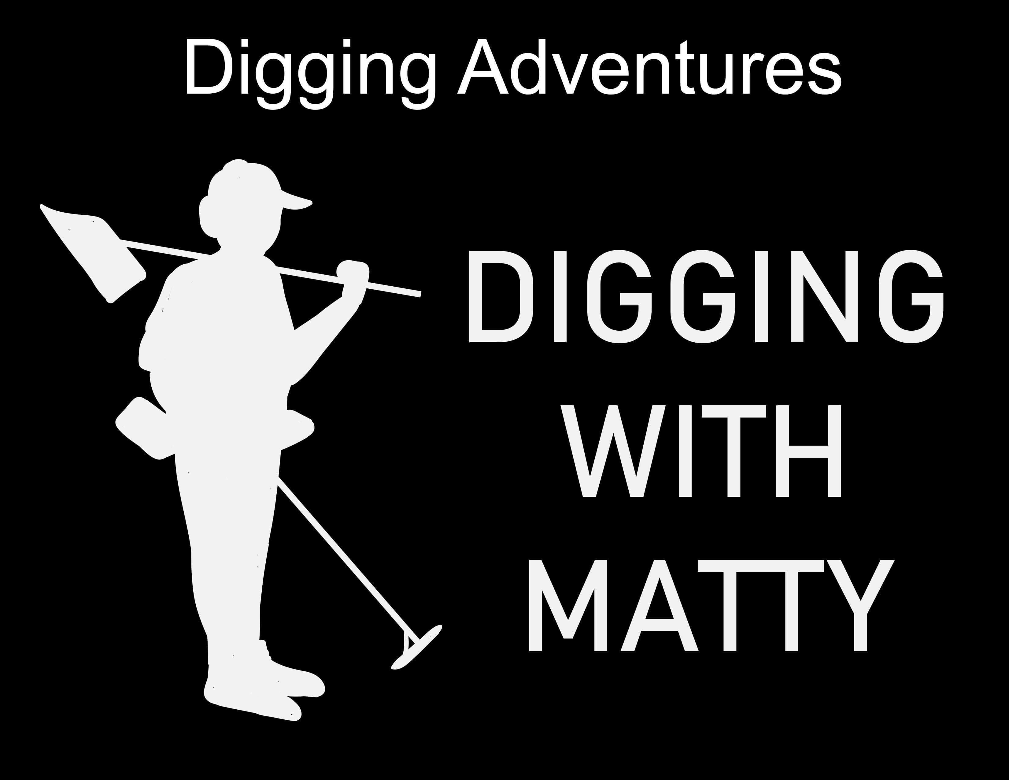 Digging with Matty on YouTube!