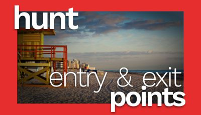 Tip 1: Hunt Entry and Exit Points