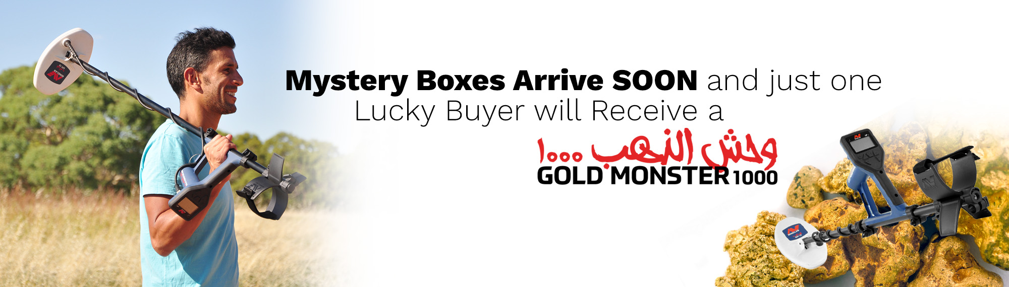 Mystery Boxes Arrive Soon and One Lucky Winner will Receive a Gold Monster 1000 with Gold Monster Metal Detector on top of Pile of Gold Nuggets and Man Holding Gold Monster on Left Side