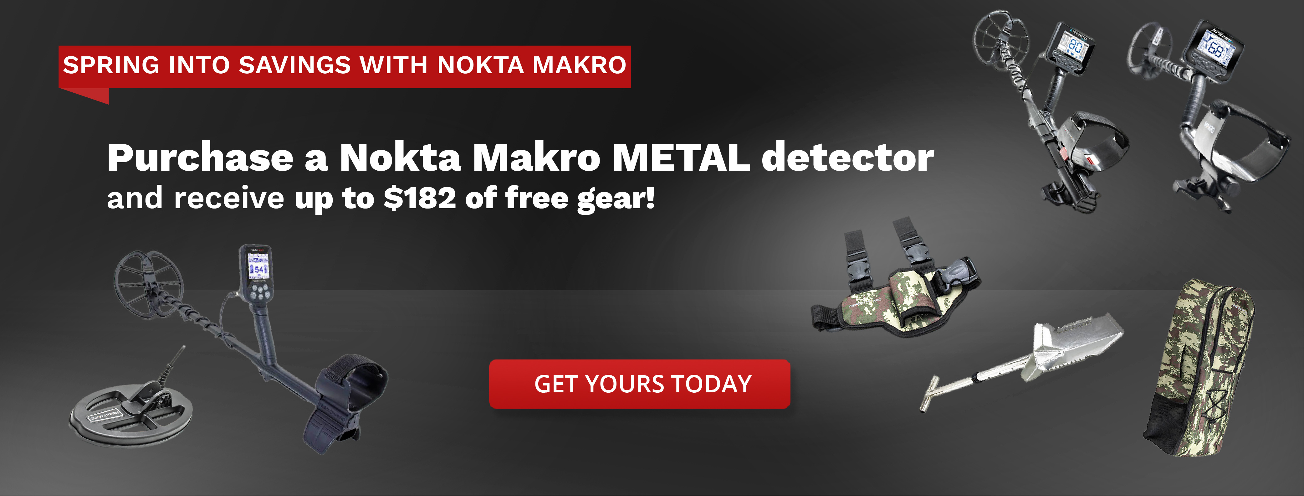 Nokta Makro Anfibio Kruzer Metal Detectors Above Backpack Shovel and Camo Holster on Right Side, and Simplex Metal Detector on Left Side with SP24 Coil Beneath. Buy a Nokta Makro Metal Detector and Receive $182 of Free Gear in White Text Centered
