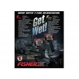 Get wet! promotional flyer with text and images of Fisher F22 11DD Metal Detector and FIsher F44 on a black background
