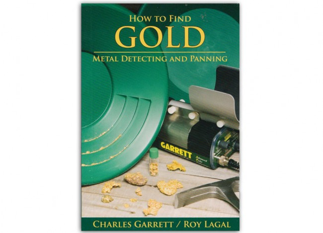 Garrett How to Find Gold Field Guide1509400 Image 1