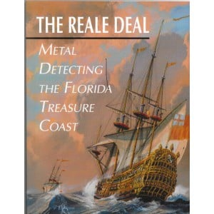 The Reale Deal: Metal Detecting the Florida Treasure Coast, by Fred Banke