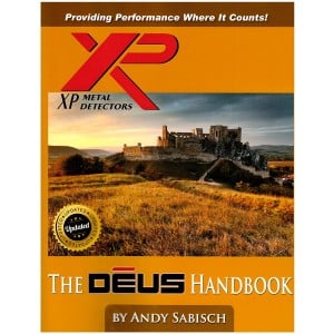 Image of The XP Deus Metal Detector Handbook, by Andy Sabisch
