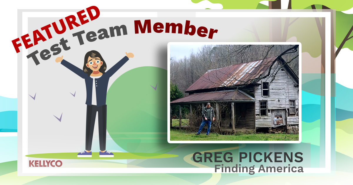 Kellyco's Featured Test Team Member - Greg Pickens!
