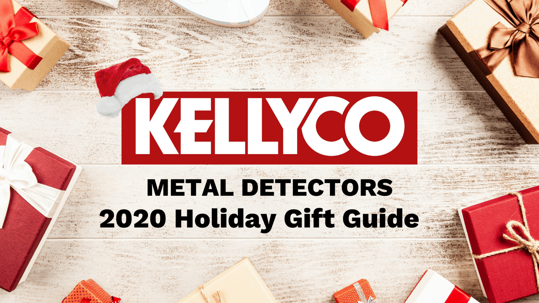 Holiday Gift Guide banner image from Kellyco Metal Detectors