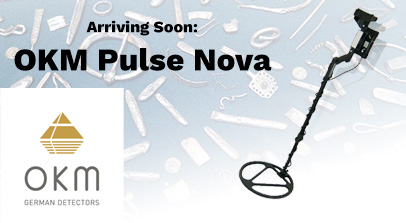 Pulse Nova Metal Detector with Open Coil Over Faded Images of Relics on Light Blue Background with OKM German Detectors Logo on Left Lower corner and Arriving Soon OKM Pulse Nova Above in Black Text